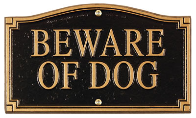 Whitehall Beware Of Dog Statement Plaque