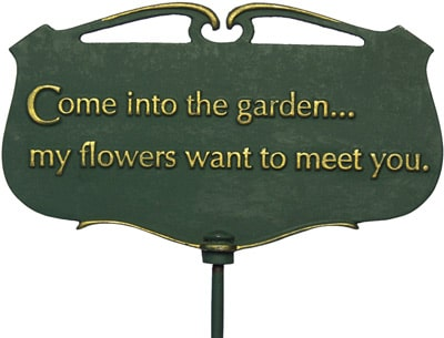 Whitehall Come Into The Garden Poem Sign