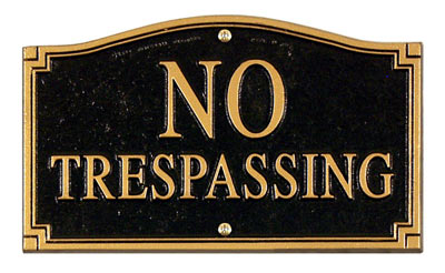 Whitehall No Trespassing Statement Plaque